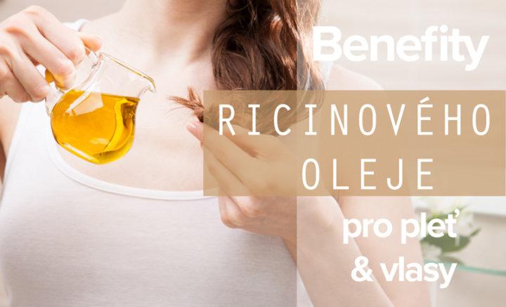 benefity ricinoveho oleje pro plet a vlasy